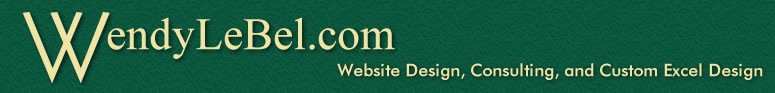 WendyLeBel.com: Website Design, Web Consulting, Custom Excel Design
